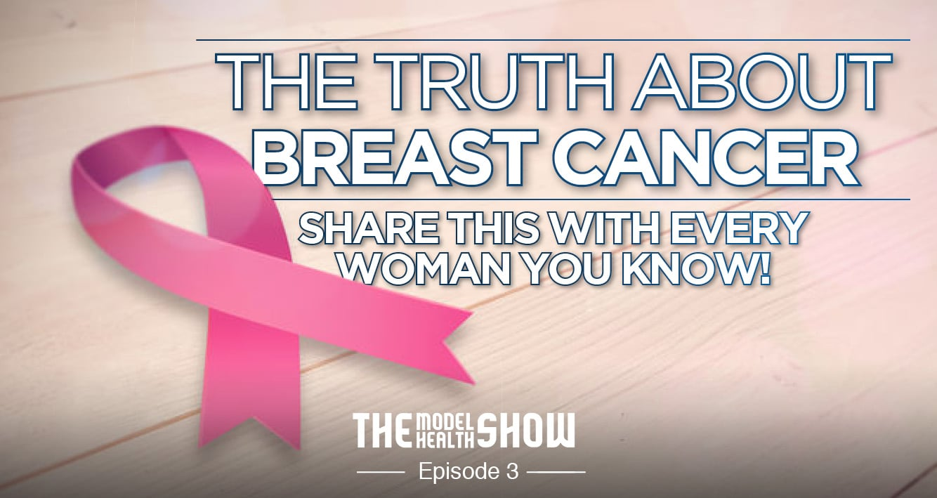 The Truth About Breast Cancer - Share this with every woman you know!