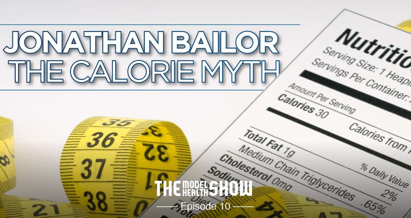 Jonathan Bailor - The Calorie Myth