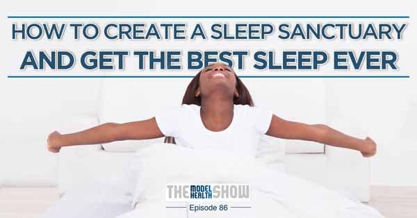 How-To-Create-A-Sleep-Sanctuary-And-Get-The-Best-Sleep-Ever