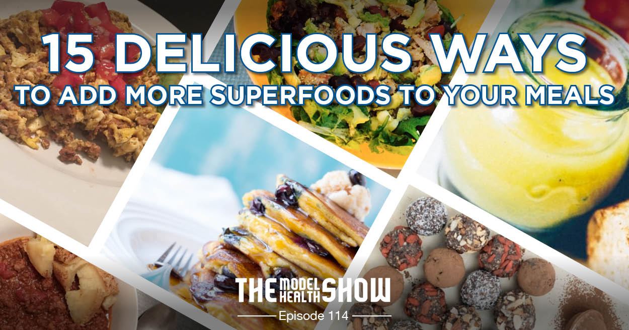 Delicious Ways To Add More Superfoods To Your Meals