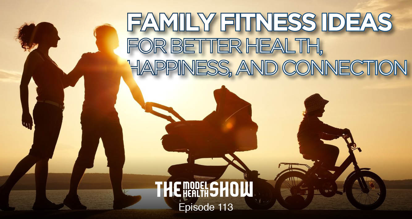 Family Fitness Ideas For Better Health, Happiness, And Connection