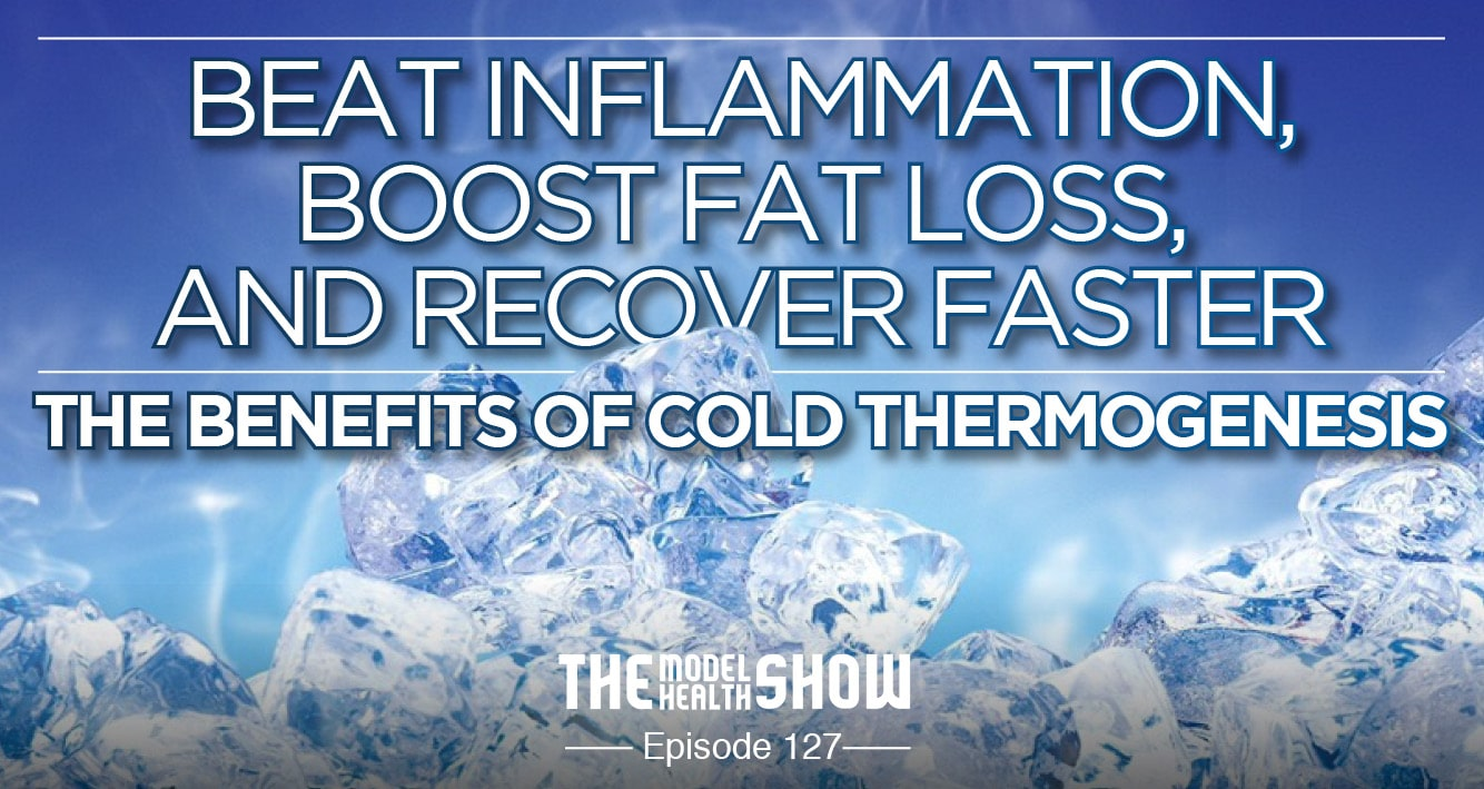 Beat Inflammation, Boost Fat Loss, And Recover Faster - The Benefits Of Cold Thermogenesis