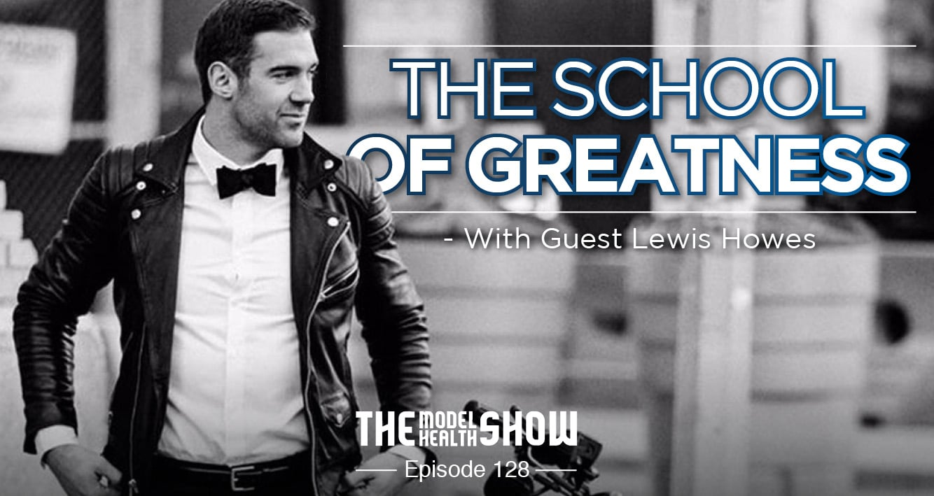 The School Of Greatness - With Lewis Howes