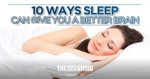10 Ways Sleep Can Give You A Better Brain