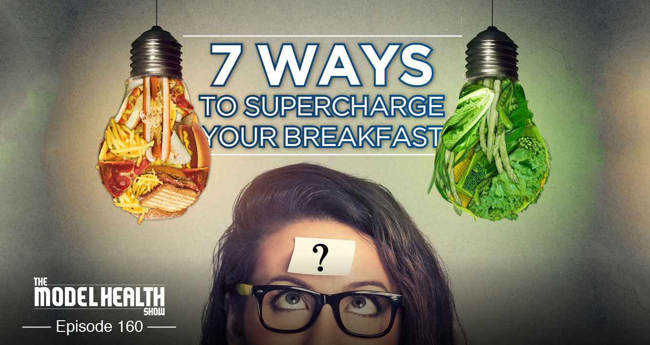 7 Ways To Supercharge Your Breakfast