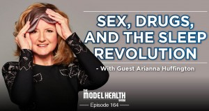 Sex, Drugs, And The Sleep Revolution - With Arianna Huffington