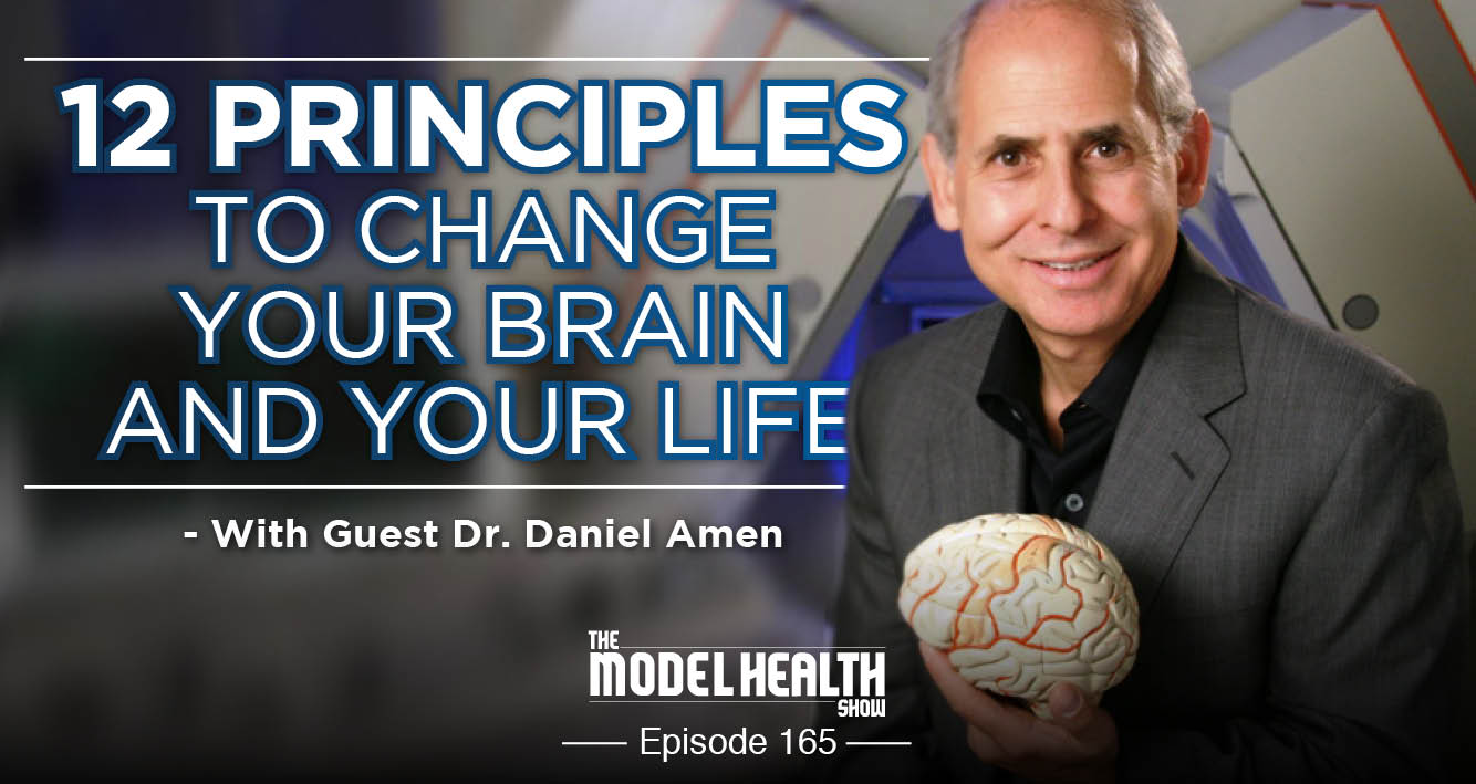 12 Principles To Change Your Brain And Change Your Life