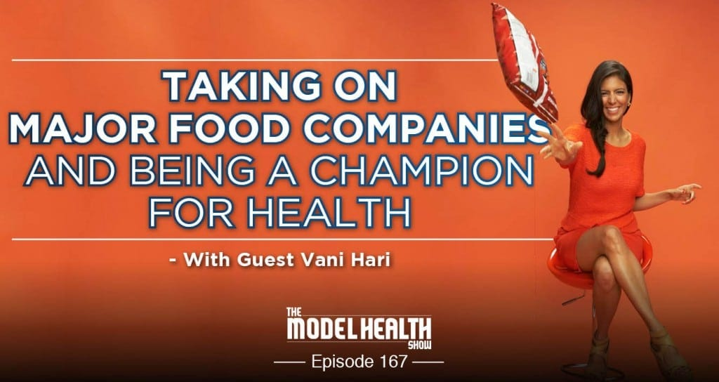 Taking On Major Food Companies And Being A Champion For Health - With Vani Hari