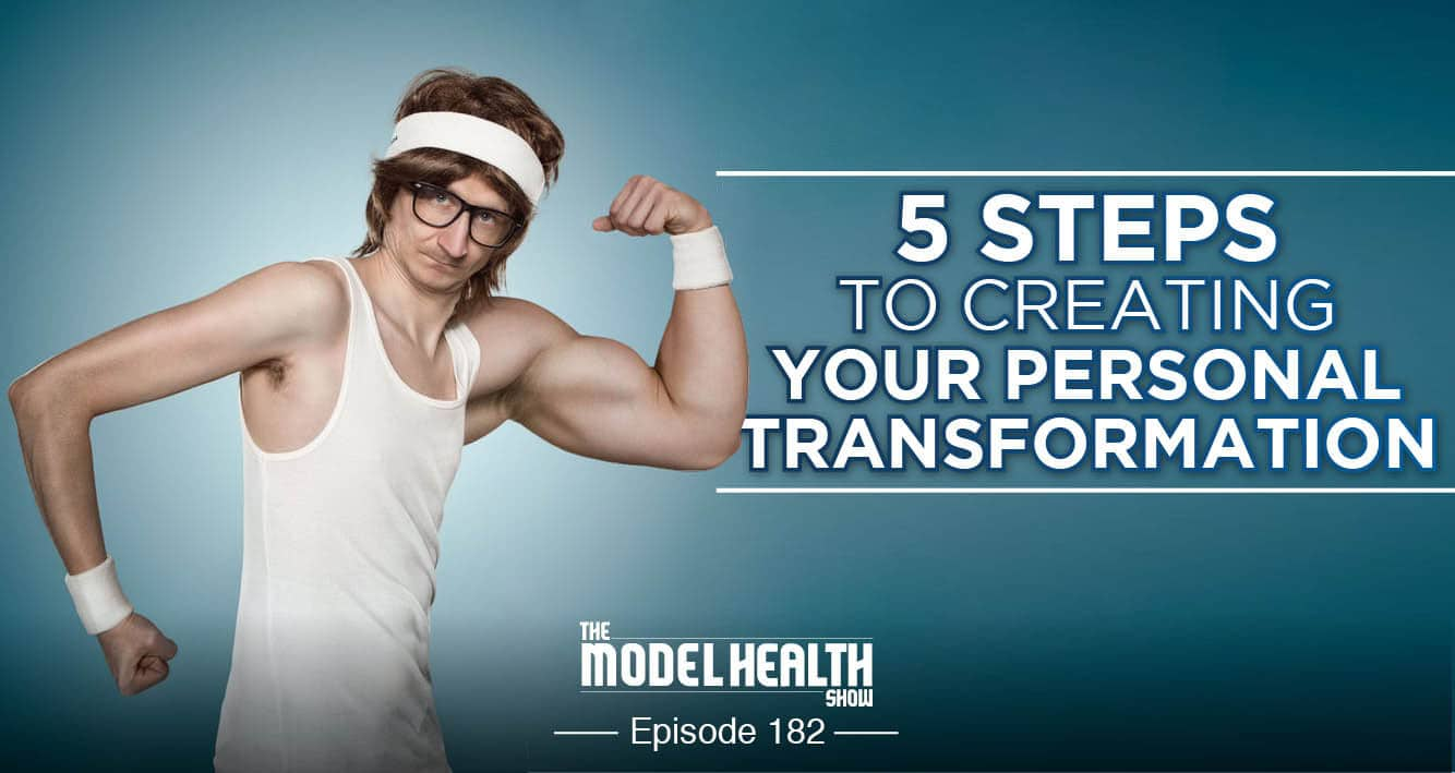 5-steps-to-creating-your-personal-transformation