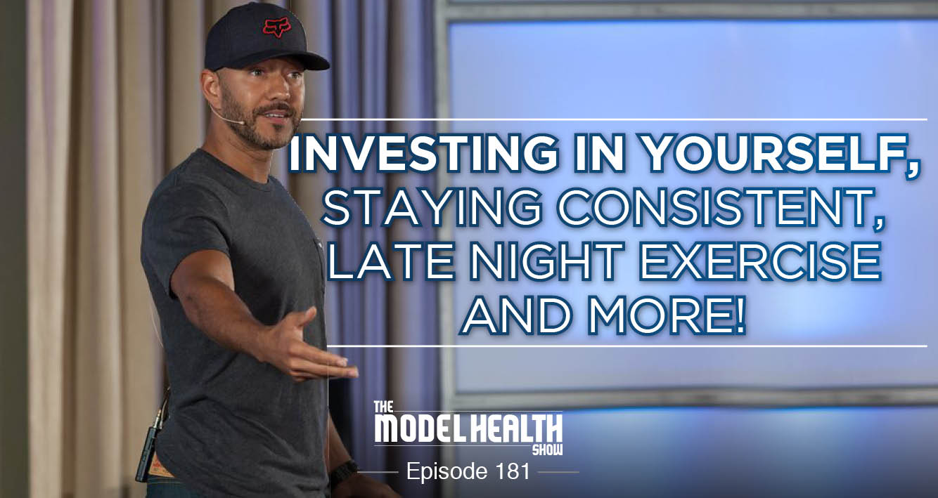 investing-in-yourself-staying-consistent-late-night-exercise-and-more
