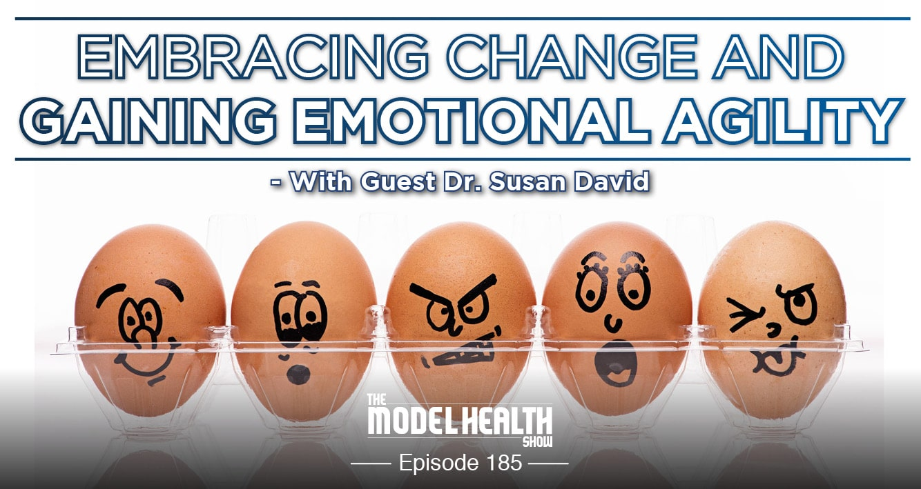 embracing-change-and-gaining-emotional-agility-with-dr-susan-david