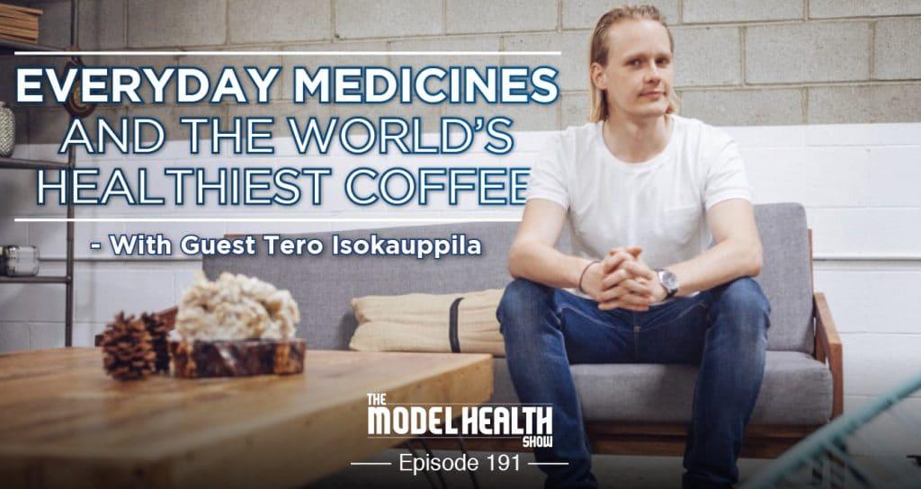 everyday-medicines-and-the-worlds-healthiest-coffee-with-tero-isokauppila
