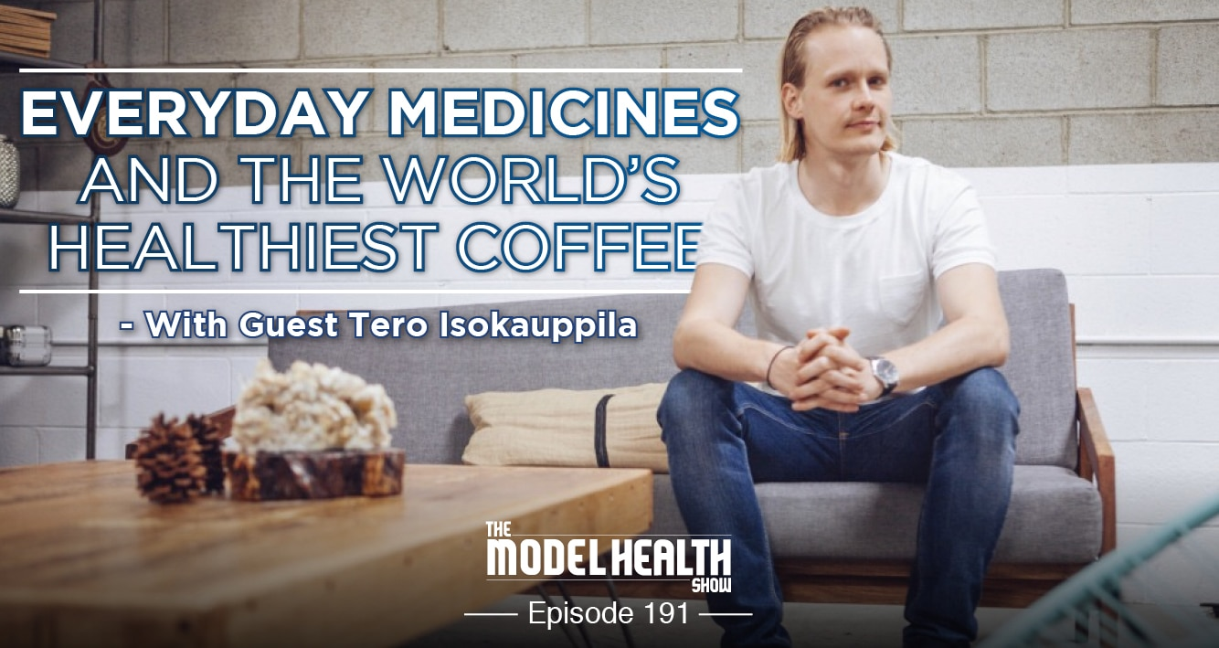 everyday-medicines-and-the-worlds-healthiest-coffee-with-tero-isokauppila