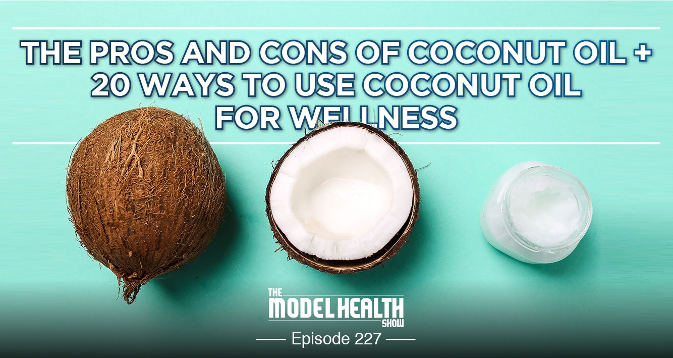 The Pros And Cons Of Coconut Oil + 20 Ways To Use Coconut Oil For Wellness