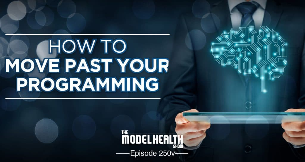 How To Move Past Your Programming