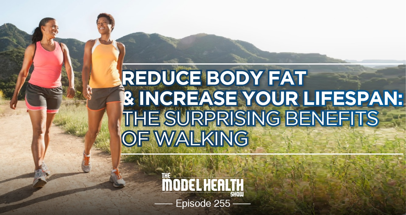 Reduce Body Fat & Increase Your Lifespan: The Surprising Benefits Of Walking