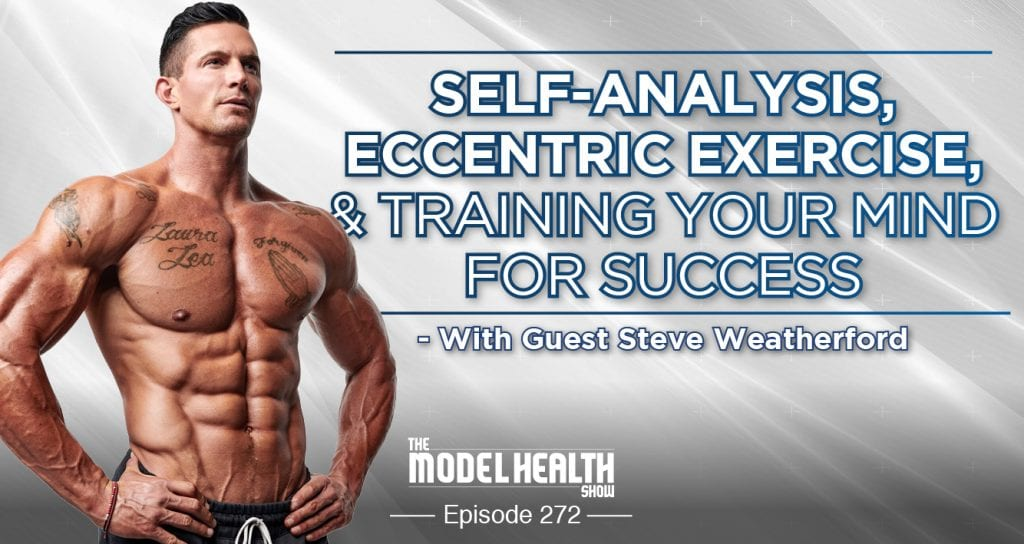 Self-Analysis, Eccentric Exercise, & Training Your Mind For Success - With Steve Weatherford