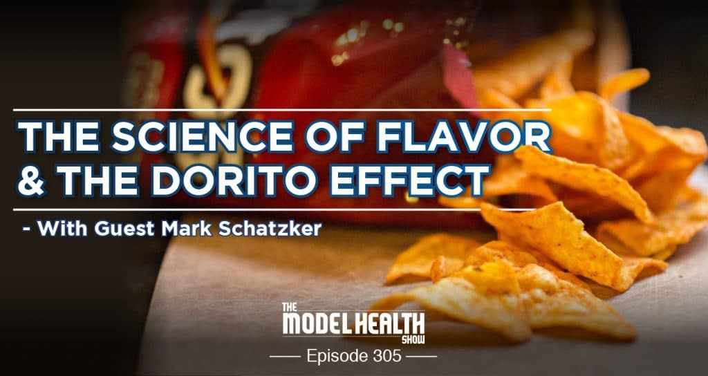 The-Science-Of-Flavor-The-Dorito-Effect-With-Guest-Mark-Schatzker