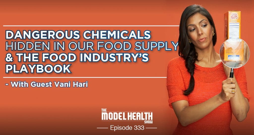 TMHS 333: Dangerous Chemicals Hidden In Our Food Supply
